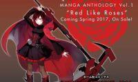 《RWBY》宣布漫画选集《Red Like Roses》将会在春季发售