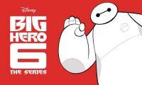 迪士尼即将推出TV动画版《超能陆战队》 先行预告公开