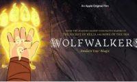 """Apple TV +分享了动画电影"""" Wolfwalkers""""的预告片"""